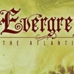 Dans les Bacs cette semaine : Evergrey - The Atlantic.