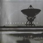 """08 Octobre 2002 - Bon Jovi sort l'album """"Bounce"""""""
