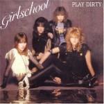 "08 Novembre 1983 - Girlschool sort l'album ""Play Dirty"""