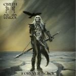 "Cirith Ungol - Nouveau disque ""Forever Black"""