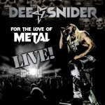 "Dee Snider - ""For The Love Of Metal Live"". Ecoutez le titre ""Prove Me Wrong"""