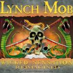 "Lynch Mob - ""Wicked Sensation Reimagined"" Le 28 Août 2020."