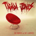"""Tagada Jones """" nouveau clip à découvrir ! Nouvel album pour cet automne"""