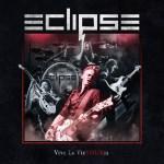 "Eclipse - ""Viva La Victouria"" premier album ""Live"". Ecoutez ""Runaways"""