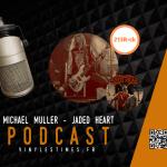 [Interview] - 213Rock Harrag Melodica - Michael Muller du groupe Jaded Heart