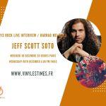 [Interview] - 213Rock Harrag Melodica reçoit JEFF SCOTT SOTO - Rendez vous à 20 Heures.