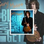 """Gary Moore - """"How Blue Can You Get"""" Le 30 Avril - Ecoutez """"In My Dreams"""""""