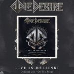"One Desire, ""One Night Only - Live In Helsinki"", le 11 juin 2021. Ecoutez ""After You're Gone""."