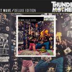 Thundermother, sortira une édition deluxe de leur quatrième album, Heat Wave, le 21 mai via AFM Records.