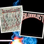 Bloodlust - Les deux premiers albums remastérisés.