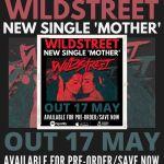 """Wildstreet - Nouveau single """"Mother"""" le 17 Mai."""