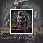 """Pain - Reprise des Rolling Stones """"Gimme Shelter"""""""