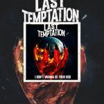 """Last Temptation - nouveau single """"I Don't Wanna Be Your God""""."""