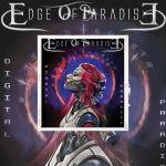 """Edge Of Paradise Découvrez """"Digital Paradise"""""""