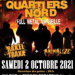 French Heavy Metal Connection te propose Quartiers Nord, Rakel Traxx et Animalize en concert.