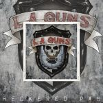 """💿 L.A. Guns - nouvel album studio, """"Checkered Past"""". Ecoutez """"Get Along"""" 💿"""