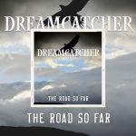 """Dreamcatcher nouvel album """"The Road So Far"""" le 05 Novembre. Ecoutez """"Faster Higher Stronger"""""""