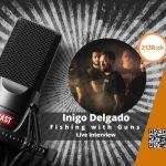 🎙 [Interview] – 213Rock Harrag Melodica reçoit Inigo Delgado du groupe Fishing with Guns🎙