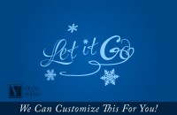 Let it Go quote from the movie Frozen style 2 single line