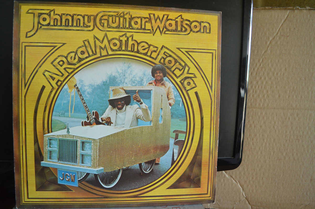 A real mother for ya and superman lover were two of his most memorable hits for me. Johnny Guitar Watson A Real Mother For Ya LP | Buy from ...
