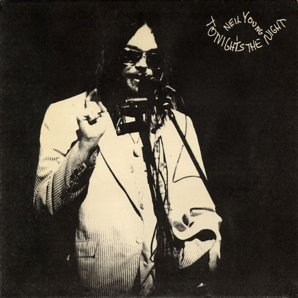 Neil Young Tonight S The Night