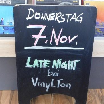 Late Night – der Lange Abend bei VinylTon