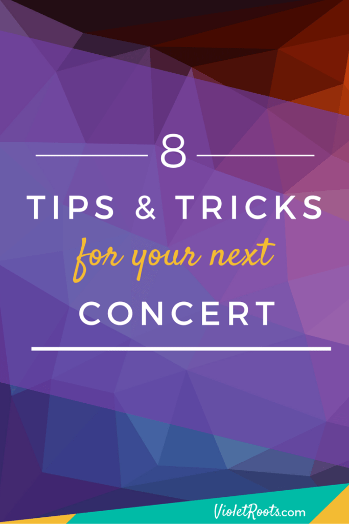 Concert Tips & Tricks - Headed to a concert? Check out these 8 tips and be ready for your next live music event in no time!