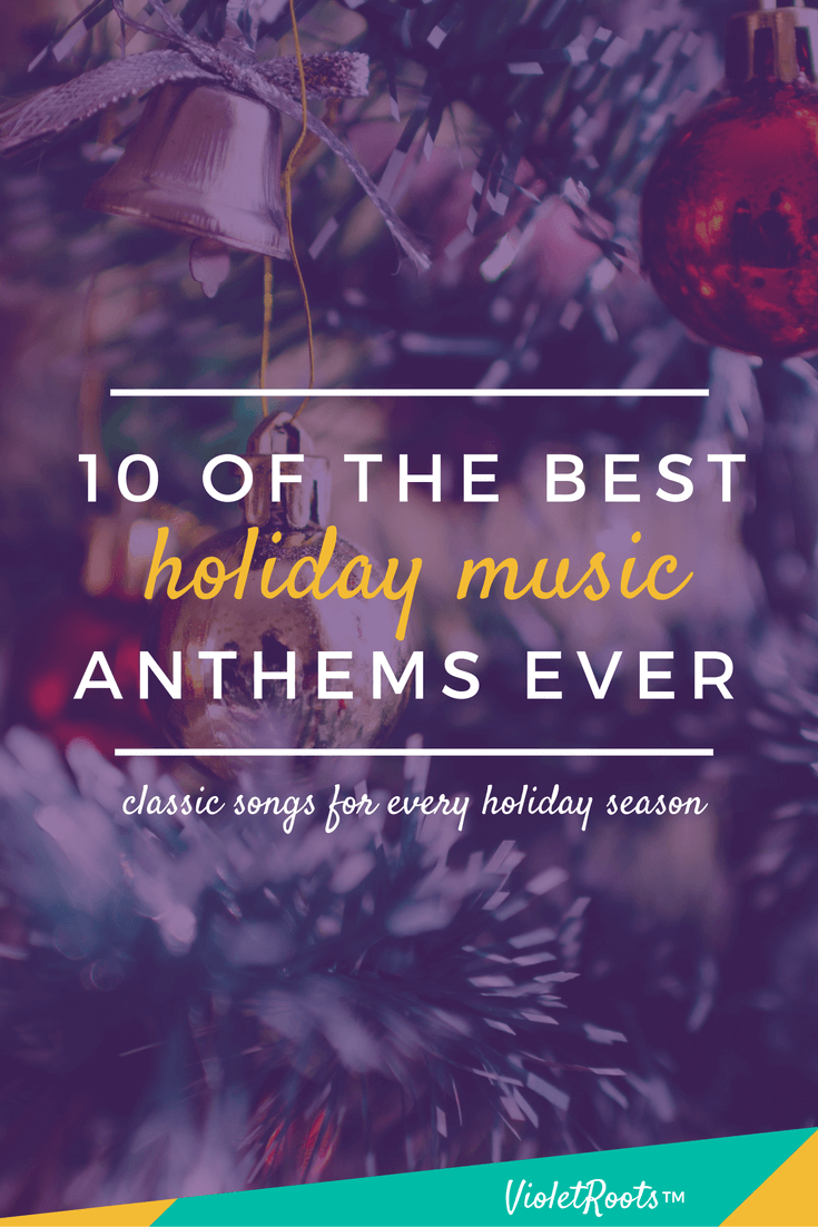 10 Best Holiday Music Anthems - No holiday is complete without the perfect festive playlist! Check out the top 10 Best Holiday Music Anthems with hits by Mariah Carey & Kelly Clarkson!