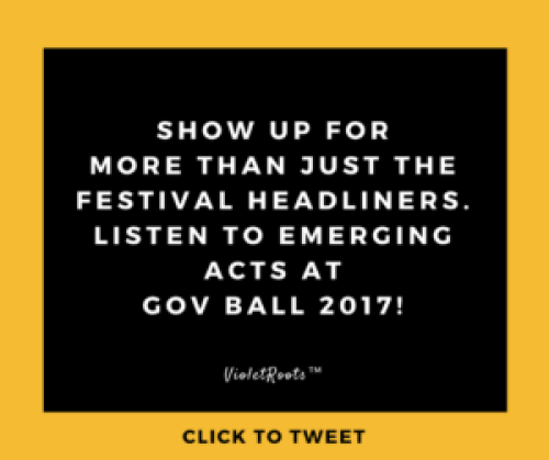 9 Must See Emerging Acts at Governors Ball 2017