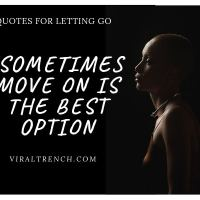 50+ Letting Go Quotes - Stay Motivated in Bad time
