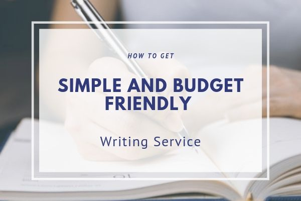 Simple, Professional & Budget-Friendly writing service