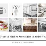 Different Types of Kitchen Accessories to Add to Your Home