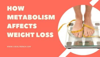 How Metabolism Affects Weight Loss