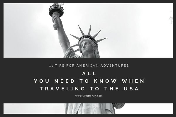 All You Need To Know When Traveling To The USA