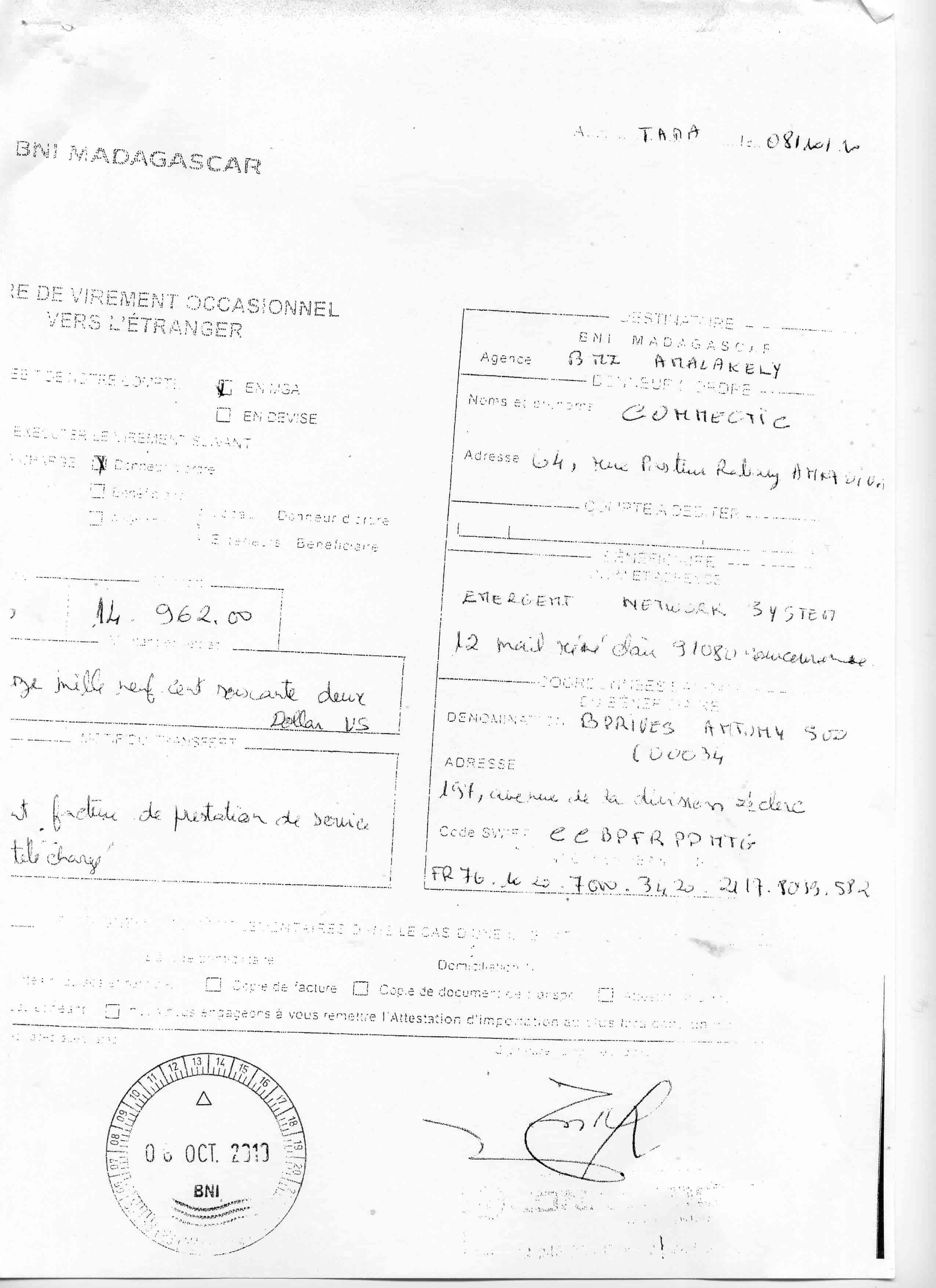 2010, RANARISON Tsilavo NEXTHOPE a signé tous avis de virement de CONNECTIC vers sa maison mère EMERGENT