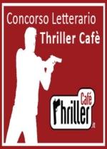 CONCORSO – Thriller Cafè