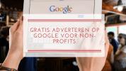 Gratis adverteren op Google voor non-profits