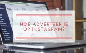 Hoe adverteer je op Instagram