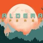 Caldera Defense (Gear VR)
