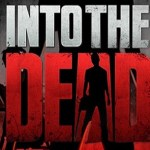Into The Dead (Oculus Rift)