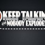 Keep Talking and Nobody Explodes (Steam VR)