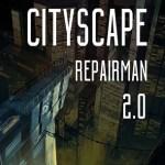 Cityscape Repairman 2.0 (Oculus Rift)