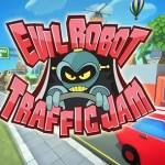 Evil Robot Traffic Jam (Gear VR)