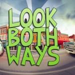 Look Both Ways (Gear VR)