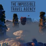 The Impossible Travel Agency (Oculus Rift)