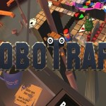 RoboTraps (Oculus Rift)