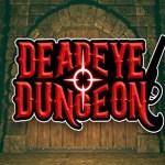 Deadeye Dungeon (Oculus Rift)
