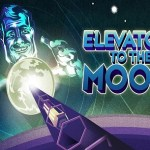 Elevator… to the Moon! (Gear VR)