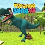 Tyranno song VR (Gear VR)
