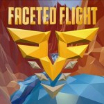 Faceted Flight: Canyon Runner (Gear VR)